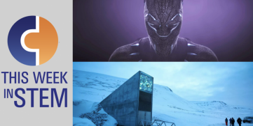 This Week in STEM: Black Panther Tech and the World's Backup Food Supply