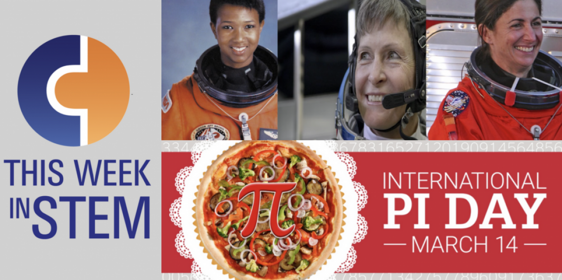 This Week in STEM: PI Day Celebrations and Women in STEM