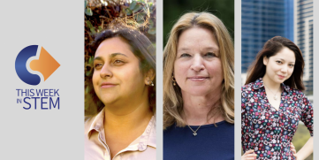 This Week in STEM: Three Women Leading the way in STEM