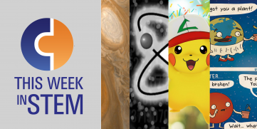 This Week in STEM: Space and Pokémon