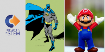 This Week in STEM: Math and Science Meet Mario Kart and Superheroes