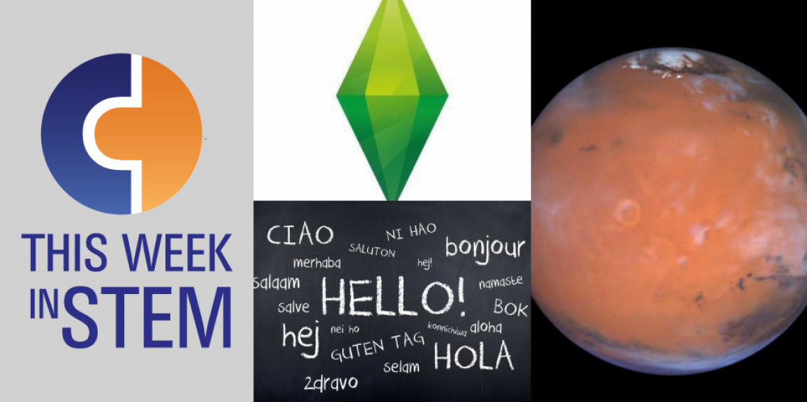 This Week in STEM: Life on Mars or the Matrix?