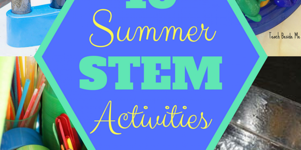 10 Summer STEM Activities for Parents and Kids